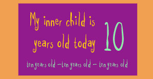 My inner child is ten years old today